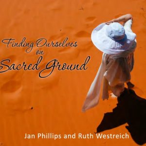 Finding Ourselves on Sacred GroundSacred Ground